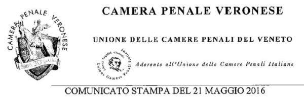 Astensione 24-26 maggio: comunicato stampa della Camera Penale Veronese